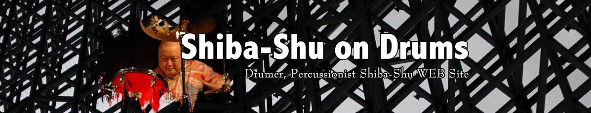 Shiba-Shu on Drums